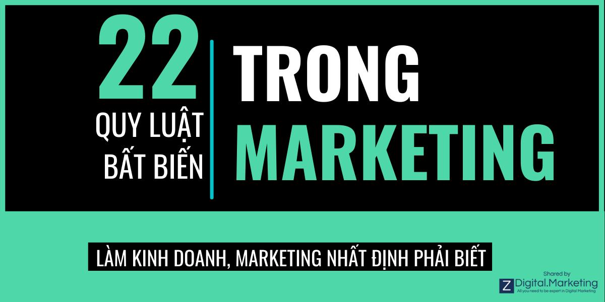 22 quy luật bất biến trong Marketing: Làm kinh doanh – marketing nhất định phải biết điều này